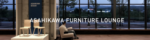 ASAHIKAWA FURNITURE LOUNGE